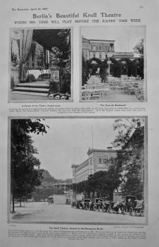 Berlin's Beautiful Kroll Theatre. 1907.