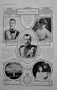 Russia : A Canard ? : The Tsar's rumoured intention to abdicate in favour of the Regency of the Grand Duke Michael, allied to and English Princess. 19
