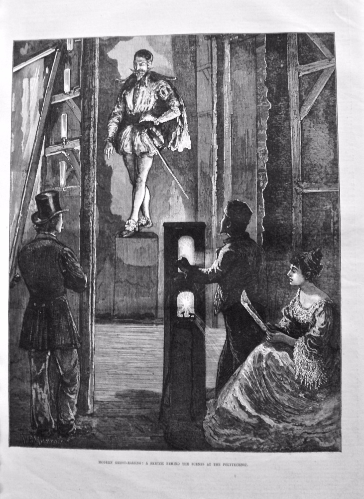 Modern Ghost-Raising : A Sketch Behind The Scenes at the Polytechnic. 1875.
