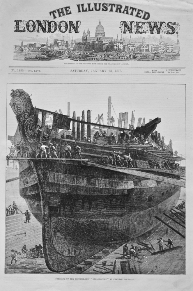 """Breaking up of the Hospital-Ship """"Dreadnought"""" at Chatham Dockyard. 1875."""