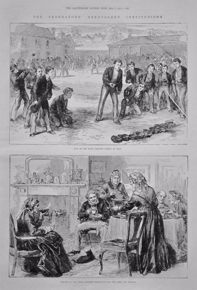 The Freemasons' Benevolent Institutions. 1875.