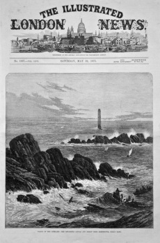 Wreck of the Schiller : The Retarrier Ledges and Bishop Rock Lighthouse, Scilly Isles. 1875.