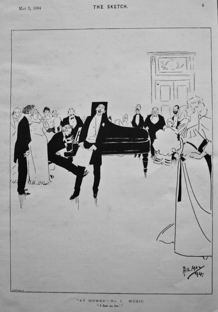 """""""At Homes.""""- No. 1. Music. """" I Fear no foe !"""" 1894."""