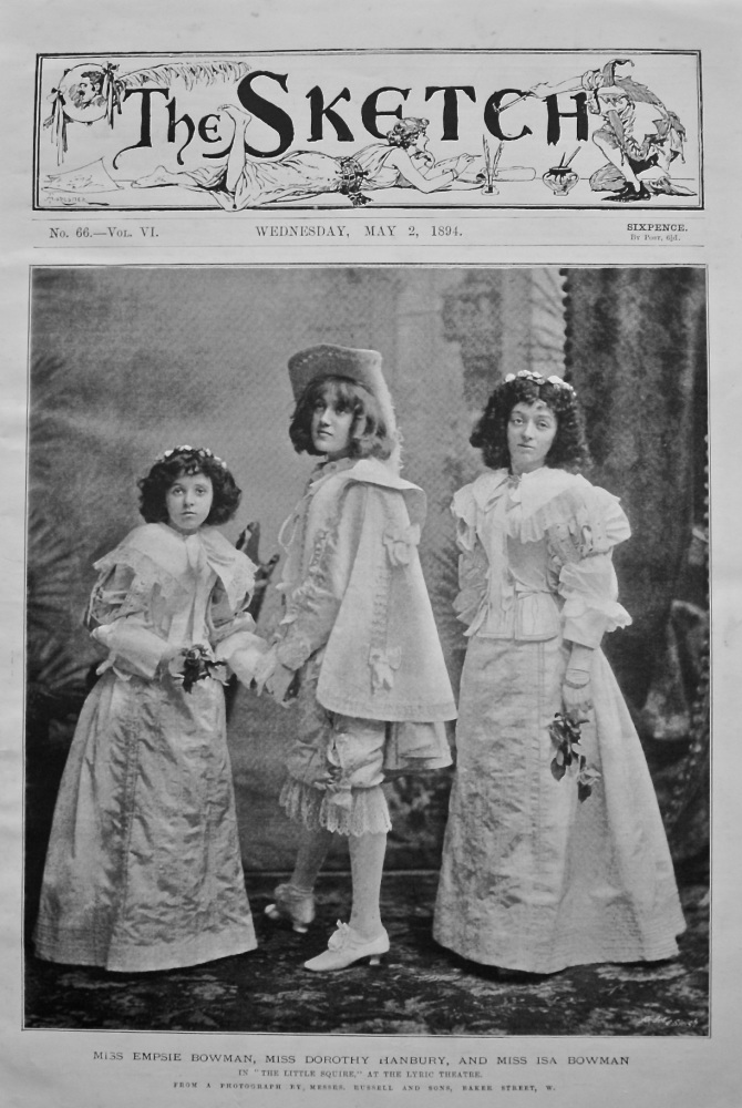 """Miss Empsie Bowman, Miss Dorothy Hanbury, and Miss Isa Bowman, in """"The Little Squire,"""" at there Lyric Theatre."""