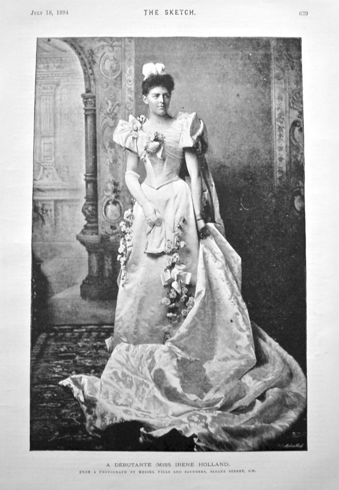 A Debutante (Miss Irene Holland). 1894.
