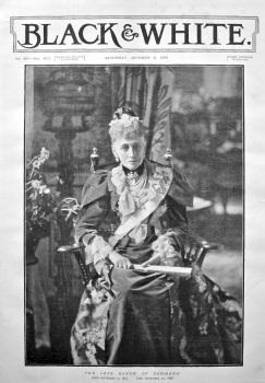 The Late Queen of Denmark.  Born September 7, 1817     Died September 29, 1898.