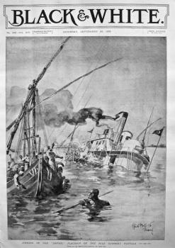 "Sinking of the ""Zafiro,"" Flagship of the Nile Gunboat Flotilla. 1898."