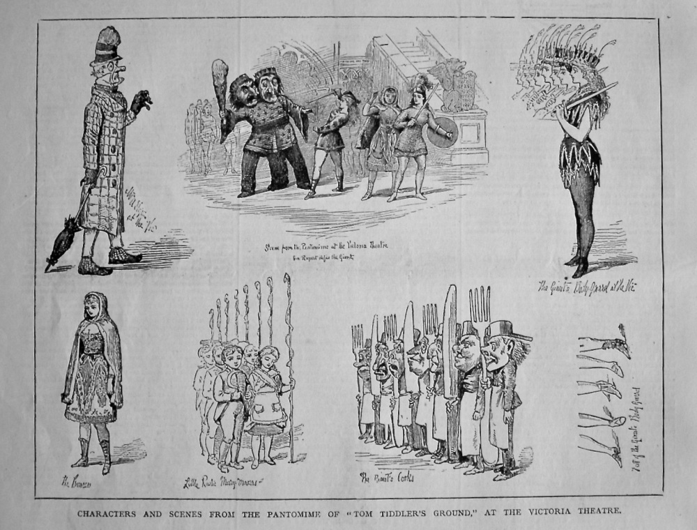 """Characters and Scenes from the Pantomime of """"Tom Tiddler's Ground,"""" at the Victoria Theatre. 1879."""