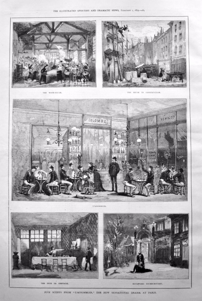 """Five Scenes from """"L'Assommoir,"""" the New Sensational Drama at the Ambigu Theatre, Paris. 1879."""