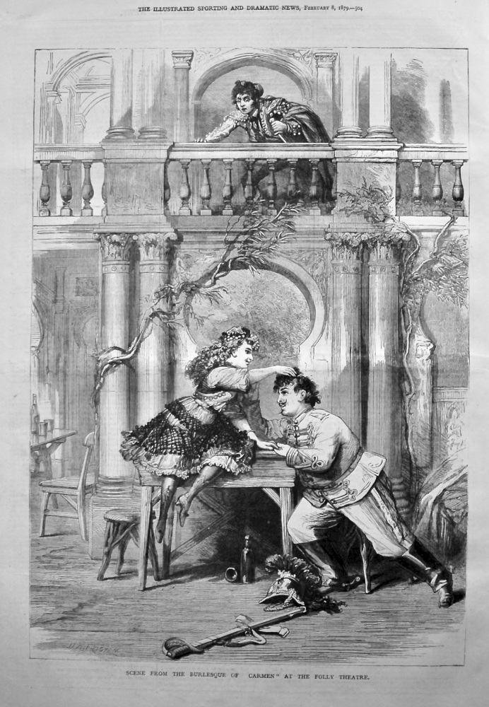 """Scene from the Burlesque of """"Carmen"""" at the Folly Theatre. 1879."""