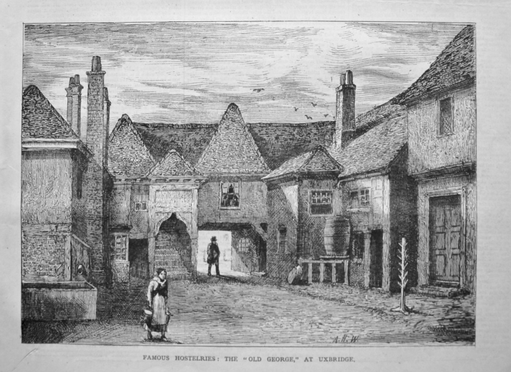 "Famous Hostelries : The ""Old George,"" at Uxbridge. 1879."