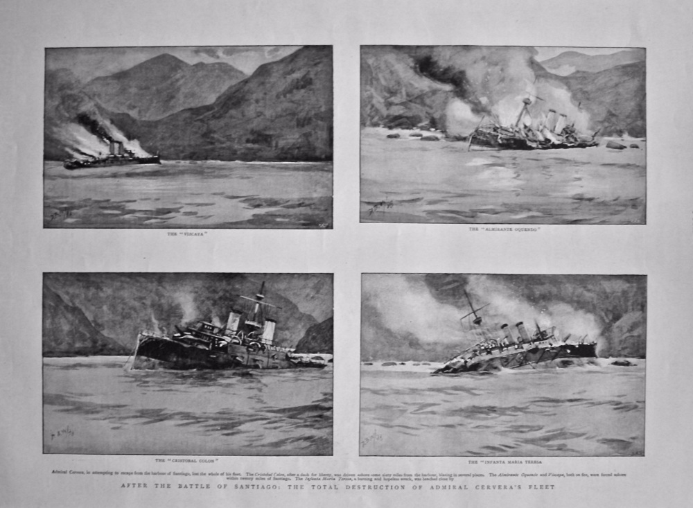 After the Battle of Santiago : The Total Destruction of Admiral Cervera's Fleet. 1898.