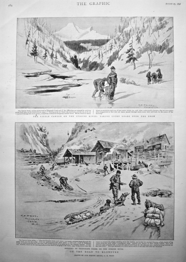 On the Road to Klondyke : Arriving at Telegraph Creek on the Stikine River. 1898.