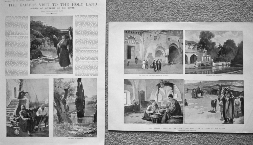 The Graphic,  October 29th, 1898.  (Supplement)  : The Kaiser's visit to the Holy Land : Scenes of interest on his Route.