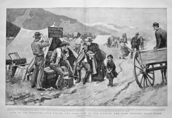 Life in the Klondyke Gold Fields : The Dark side of the Picture : The Camp Doctor's Daily Work. 1898.