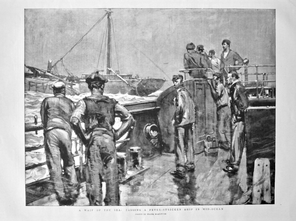 A Waif of the Sea : Passing a Fever-Stricken Ship in Mid-Ocean. 1898.
