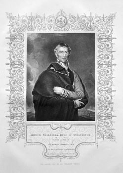 Arthur Wellesley, Duke of Wellington.