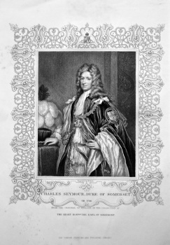Charles Seymour, Duke of Somerset. OB. 1748.  From the Original of Kneller, in the Collection of The Right Hon. The Earl of Egremont.