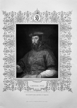 Cardinal Pole. OB. 1557. From the original of Titian, in the collection of The Right Hon. Lord Arundel of Wardour.