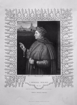Cardinal Wolsey.  OB. 1530.  From the original of Holbein in the collection of Christ Church, Oxford.