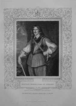 Montagu Bertie, Earl of Lindsey.  OB. 1666.  From the original of Vandyke, in the collection of The Right Hon. Baroness Willoughby of Eresby.