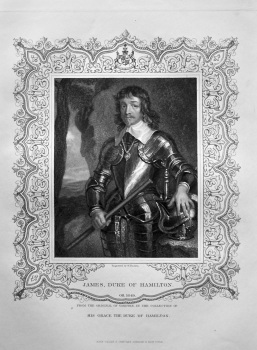 James, Duke of Hamilton. OB. 1649.  From the original of Vandyke, in the collection of His Grace the Duke of Hamilton.