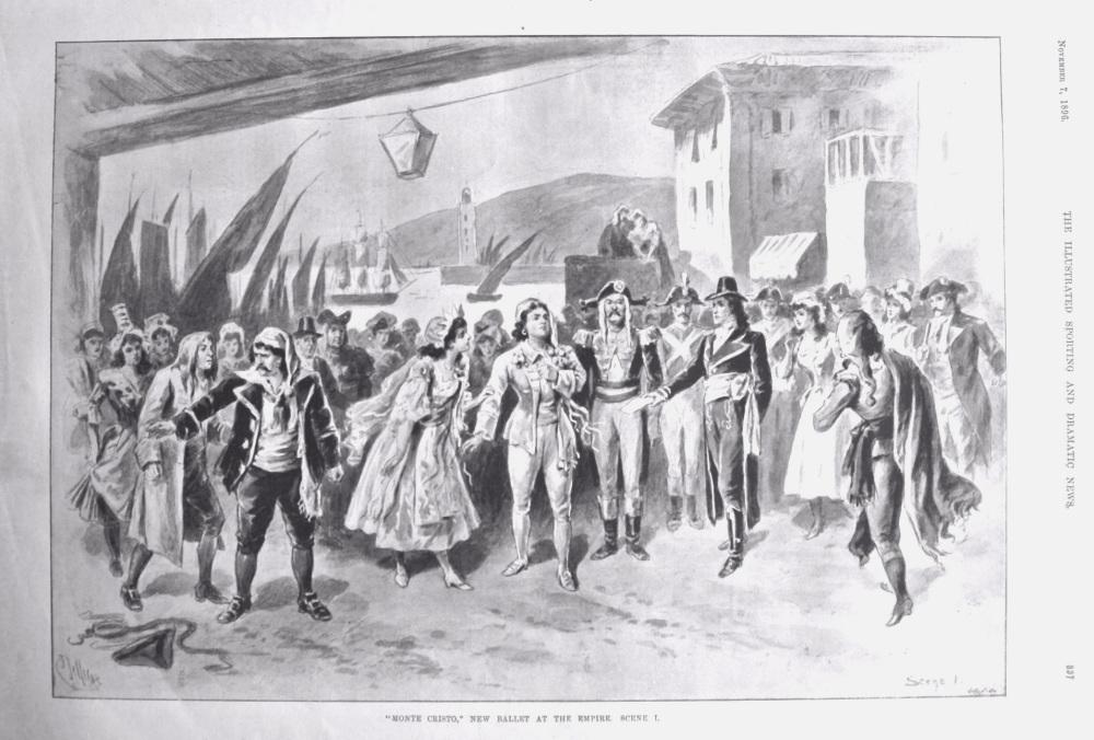 """""""Monte Cristo,"""" New Ballet at the Empire.  Scene I.  1896."""