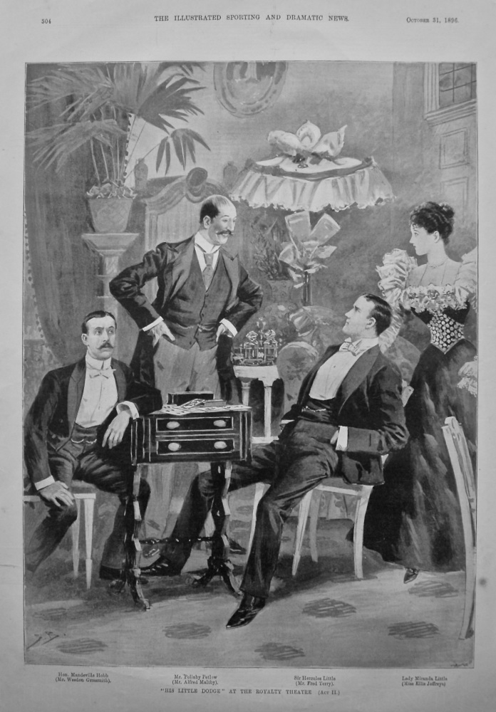 """""""His Little Dodge"""" at the Royalty Theatre  (Act II.)  1896."""