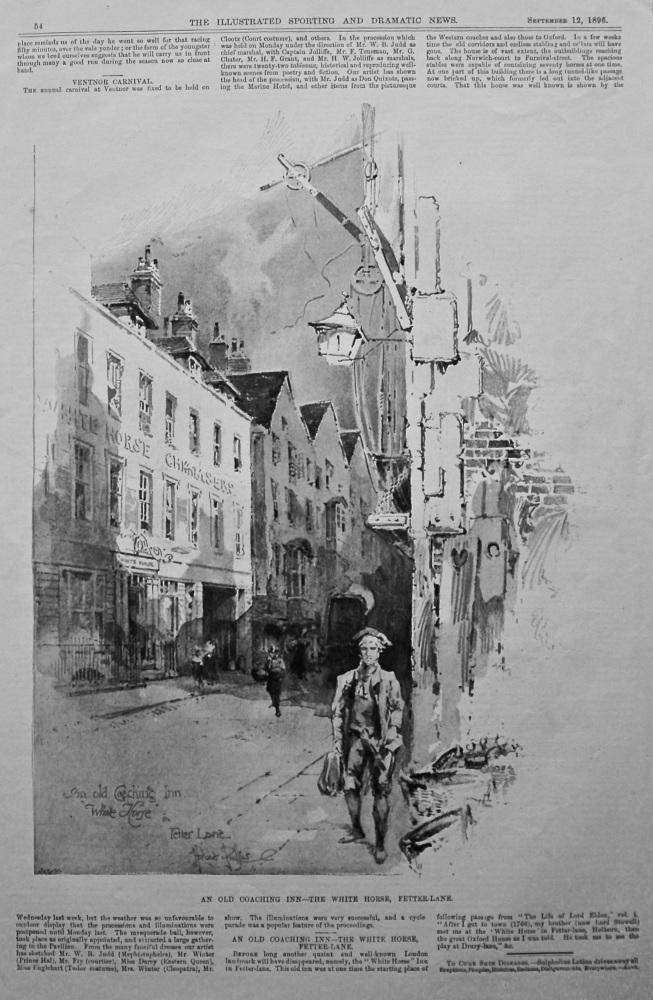 An Old Coaching Inn - The White Horse, Fetter-Lane.  1896.
