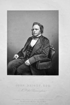 John Bright, Esq. M. P. for Birmingham.  1858c.
