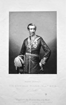 Major General Sir Archdale Wilson, Bart. K.C.B. of Delhi.  1858c.