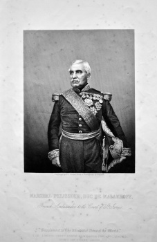 Marshal Pelissier, Duc De Malakhoff, French Ambassador to the Court of St. James.  1858c.
