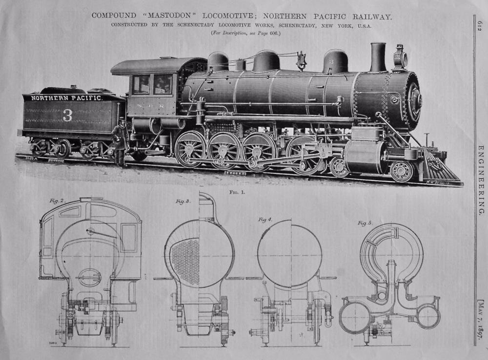 "Compound ""Mastodon"" Locomotive ; Northern Pacific Railway. 1897."