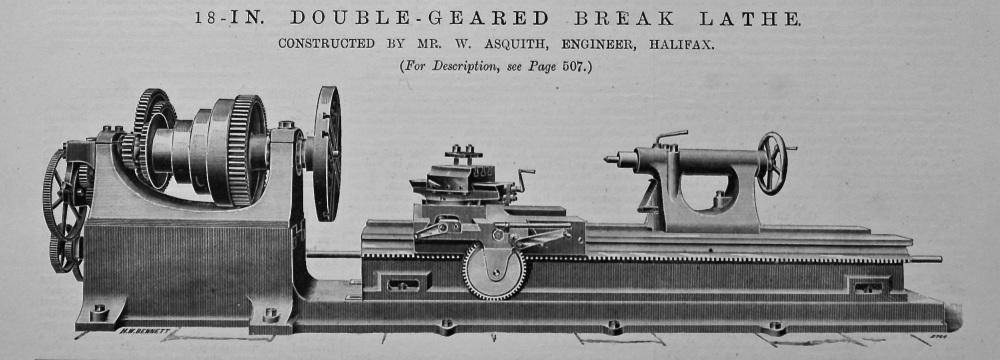 18-in. Double-Geared Break Lathe.  1895.