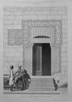 Porte D'Une Habitation Arabe au Caire. 1878.