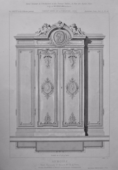 Armoire. Hotel, Faubourg St. Honore, No. 76, a Paris. 1875.