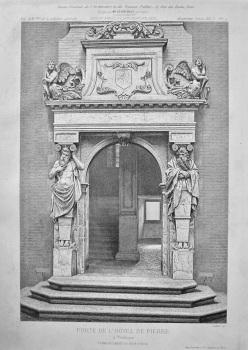 Porte De L'Hotel De Pierre, a Toulouse. 1878