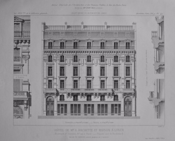 Hotel De Mr. G. Hachette Et Maison a Loyer. Boulevard St. Germain, No. 197, a Paris. _ Facade sue le Boulevard. 1882.
