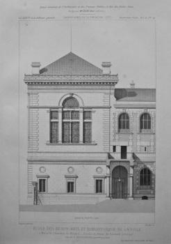 Ecole Des Beaux-Arts Et Bibliothèque De La Ville. 1877.