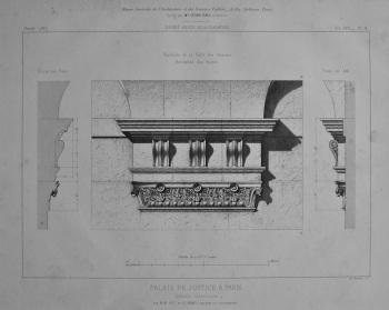 Palais De Justice, a Paris. Details intérieurs. 1867.