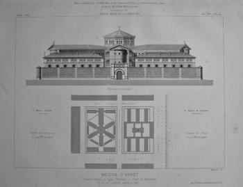 Maison D'Arret, Cours Suchet, a Lyon. (Rhone), __ Plan et Elevation. 1867.