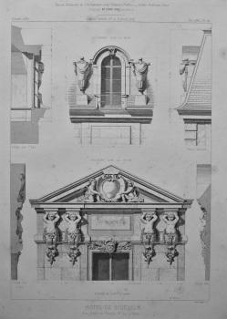 Hotel De Biseuil, Rue Vieille du Temple, No. 47, a Paris. 1867.
