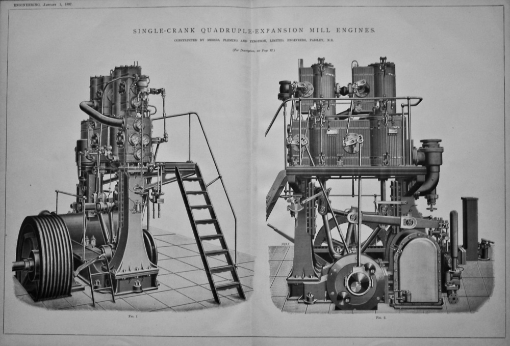 Single-Crank Quadruple-Expansion Mill Engines. Constructed by Messrs. Fleming and Ferguson, Limited, Engineers, Paisley, N.B. 1897.
