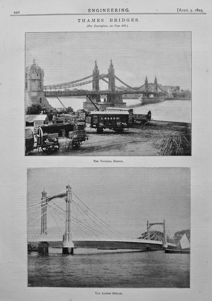 Thames Bridges : The Victoria Bridge, and The Albert Bridge.  1895.