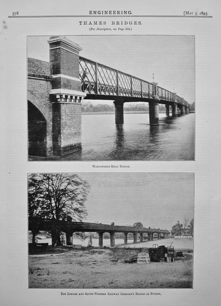 Thames Bridges : Wandsworth-Road Bridge, and The London and South-Western Railway Company's Bridge at Putney. 1895.
