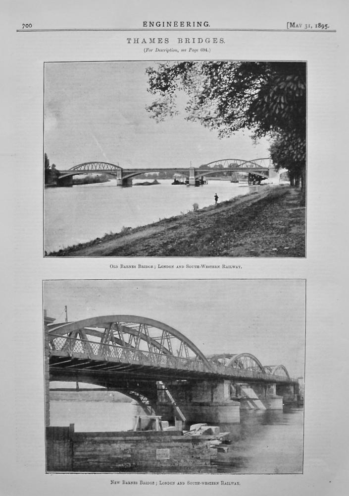 Thames Bridges : Old Barnes Bridge ; London and South-Western Railway. New Barnes Bridge ; London and South-Western Railway.
