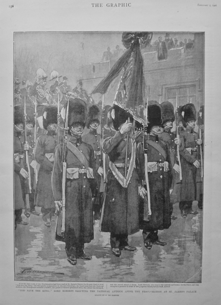 """""""God Save The King :"""" Lord Roberts Saluting the National Anthem after the Proclamation at St. James's Palace. 1901."""