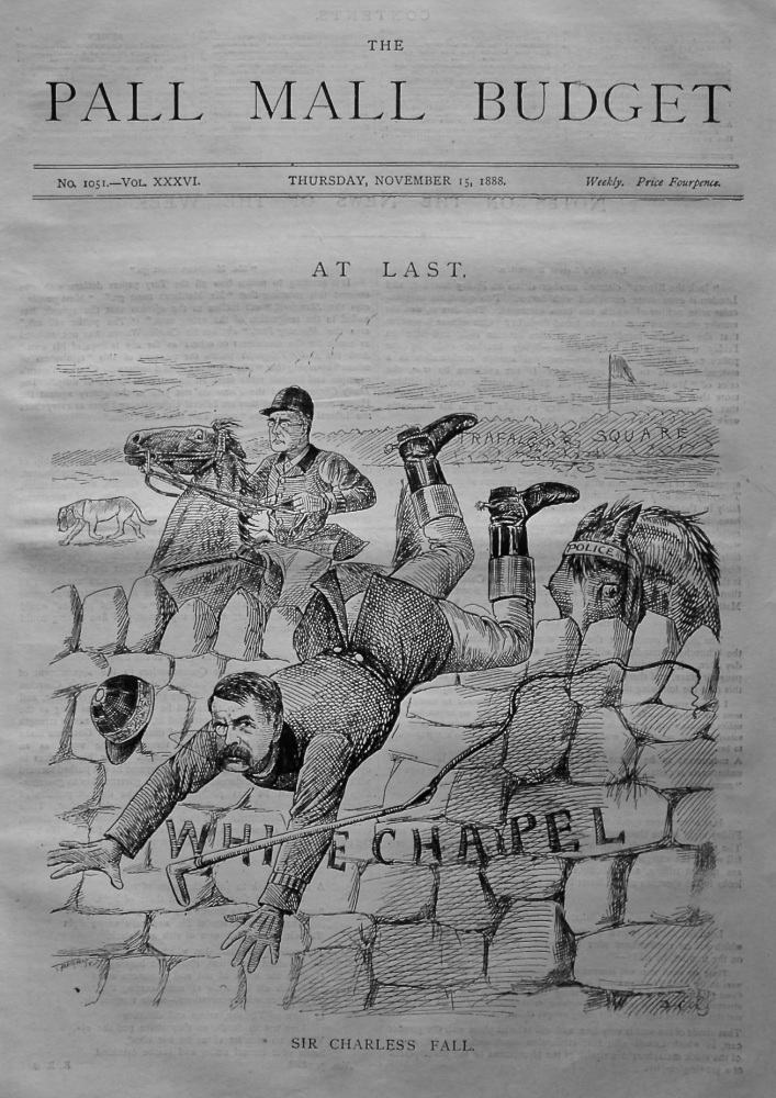The Pall Mall Budget, November 15th, 1888. (Front Page) At Last. Sir Charles's Fall.