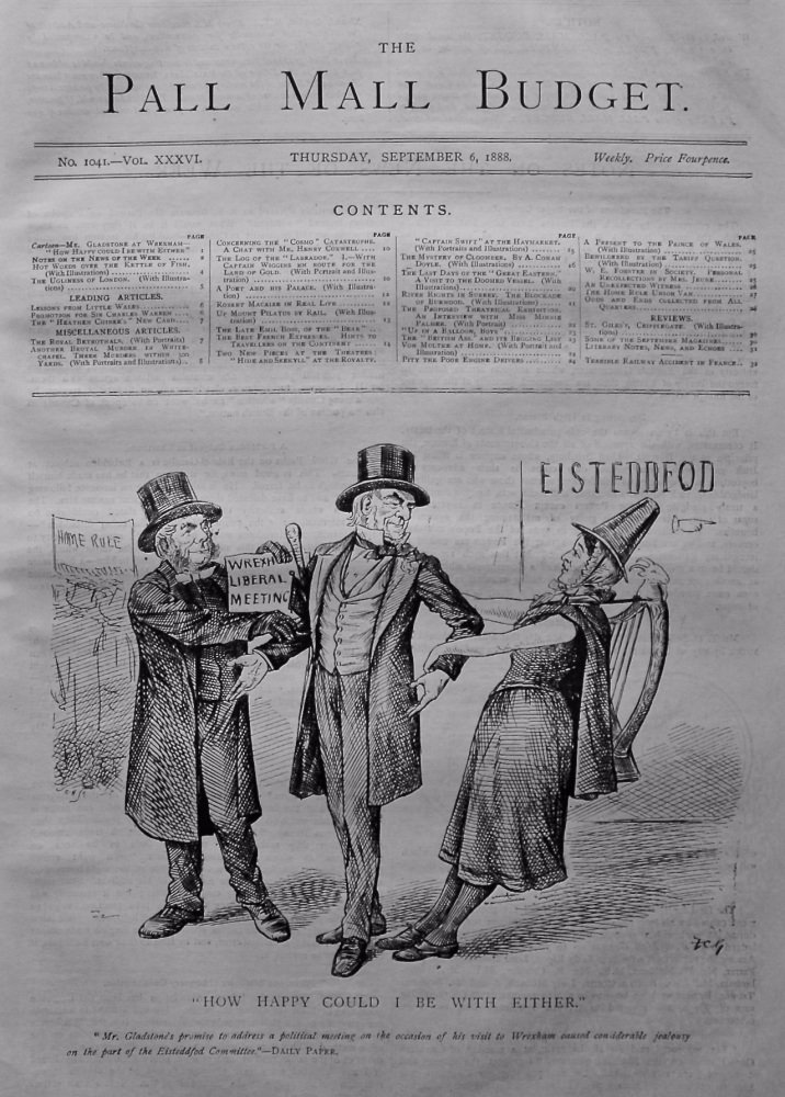 "The Pall Mall Budget, September 6th, 1888."" (Front Page) ""How Happy Could I Be With Either."""