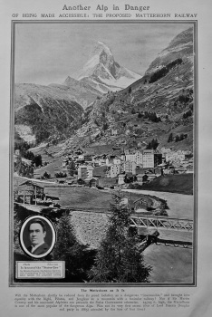 Another Alp in Danger of being made Accessible : The Proposed Matterhorn Railway.  1907.